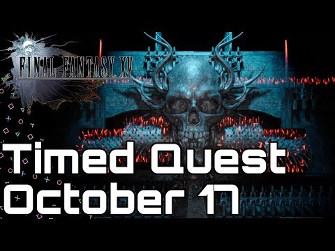 Final Fantasy XV! Timed Quest October 17! Hunt Contest Round 13!