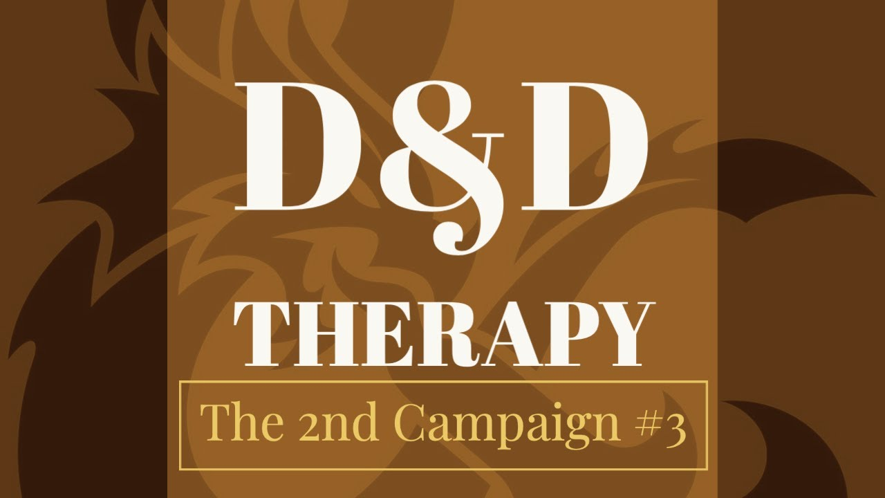 D&D The 2nd Campaign #3