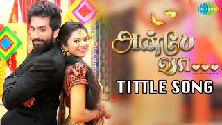 Naan Paarthathile Video Song - Anbe Vaa Title song TV Serial   Sun Tv Serial   Tonight at 10pm