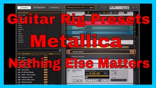 Guitar Rig Presets Metallica - Nothing Else Matters