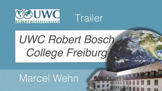 UWC ROBERT BOSCH COLLEGE FREIBURG - Opening Trailer