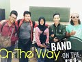 Mengharapmu - On The Way (Official Lyric Mp3).
