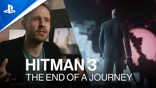 Hitman 3 | The End of A Journey (Developer Insights) | PS4