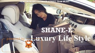 Shane E - Luxury Life Style - March 2018