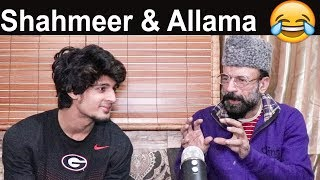 Shahmeer Abbas & Allama Prankster | Discussion