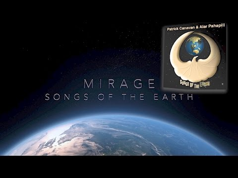 """""""Mirage"""" from Songs Of the Earth By Pat Canavan and Alar Pahapill"""