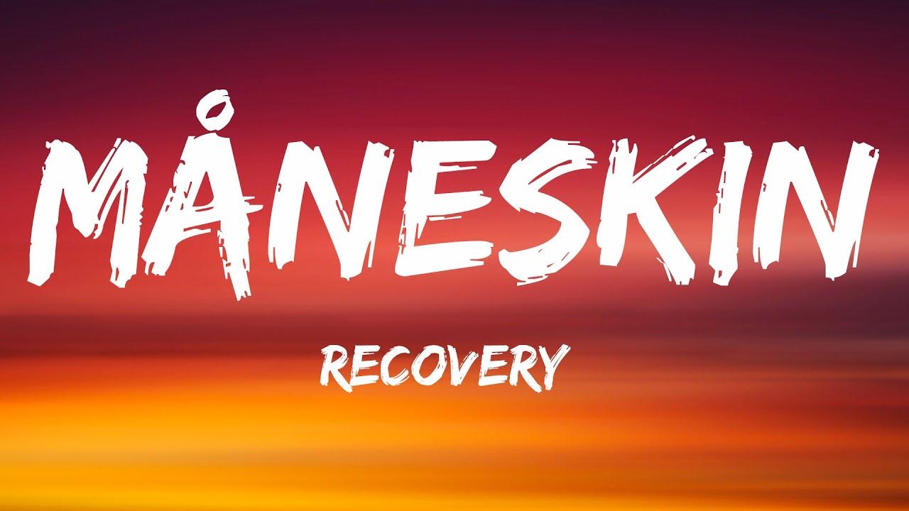 Måneskin - Recovery (Lyrics)