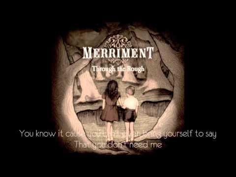 Merriment - I Give Up ( lyrics )