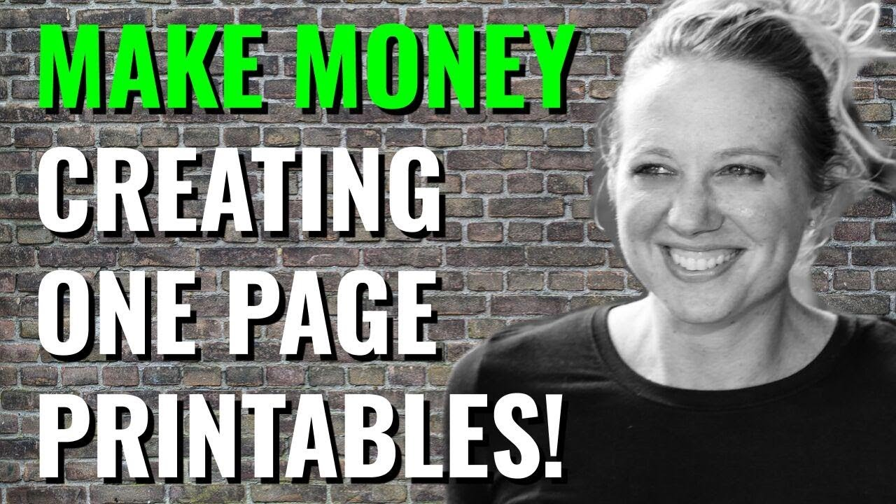 Printables - Create One Page Content To Sell Online!