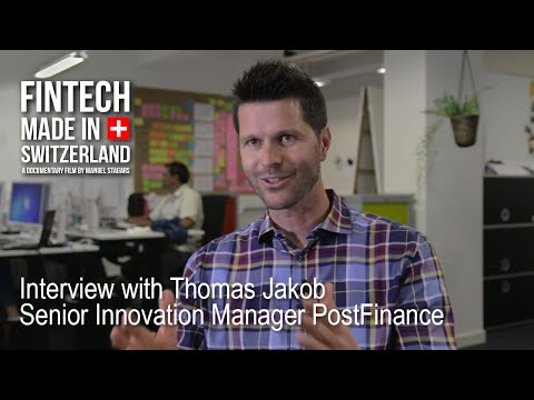 """FinTech Made in Switzerland"": Interview Thomas Jakob, Senior Innovation Manager PostFinance"