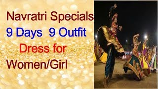 Navratri Specials 9 Days 9 Outfits  Dress for Women/Girl