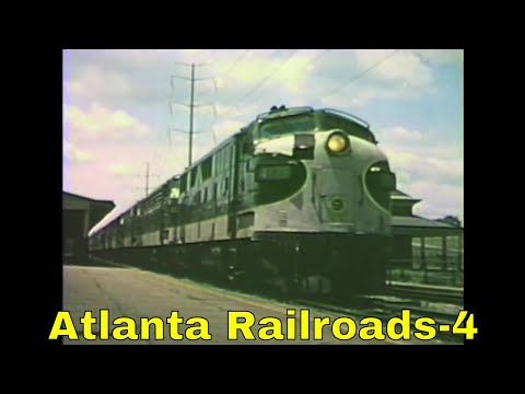 Atlanta Railroads their History & Story Pt4