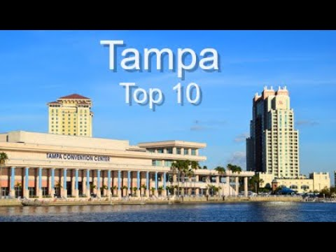 Tampa Top Ten Things To Do