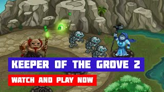 Keeper of the Grove 2 · Game · Gameplay