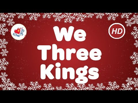 We Three Kings Christmas Songs & Carols with Lyrics | Children Love to Sing