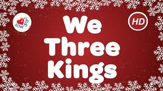We Three Kings Christmas Songs & Carols with Lyrics | Children Love to Sing