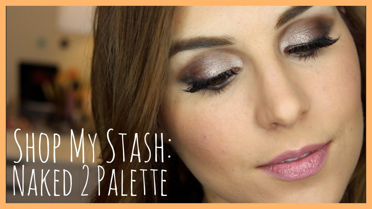 Shop My Stash Tutorial: Naked 2 Palette | Bailey B.