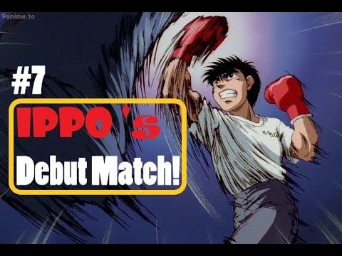 Ippo best moments compilation #7    Hajime no Ippo season 1 ~ IPPO 's debut match !