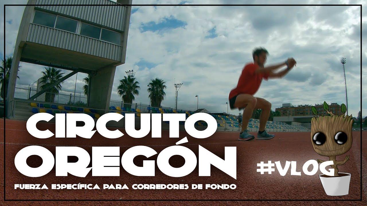 Circuito Oregon : Circuito oregÓn fuerza para runners vlog valencia sub35 youtube