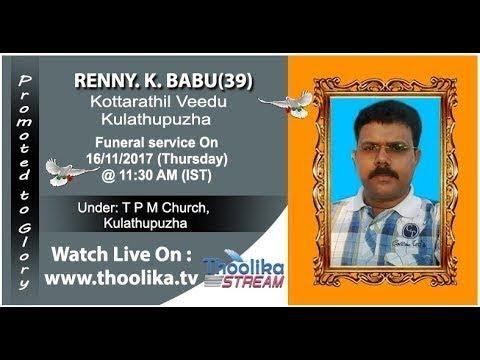 Renny. K. Babu (39) | Funeral Service ....