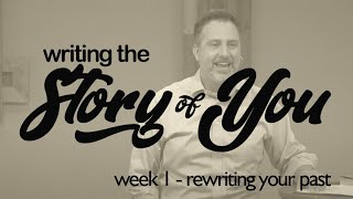 Writing the Story of You: rewriting your past | October  4, 2020 | livestream sermon
