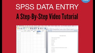 SPSS Data Entry: How To Enter Data Into SPSS