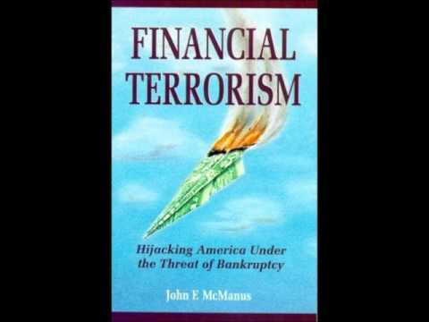 Financial Terrorism: Hijacking America Under the Threat of Bankruptcy