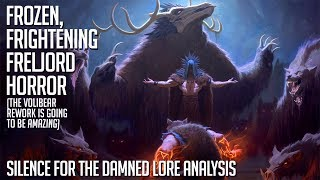 What did they do to Volibear? || Silence for the Damned lore analysis
