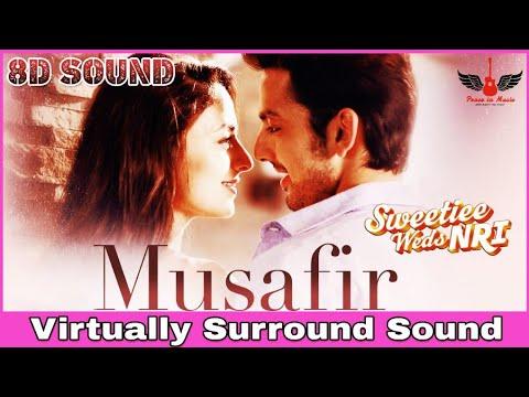 Musafir   8D Audio Song   Sweetiee Weds NRI   Atif Aslam   Hindi 8D Songs