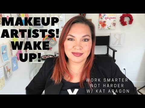 Makeup Artists Wake Up! Work smarter NOT harder!