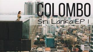 WE'VE ARRIVED IN SRI LANKA // Colombo, Sri Lanka Ep 1