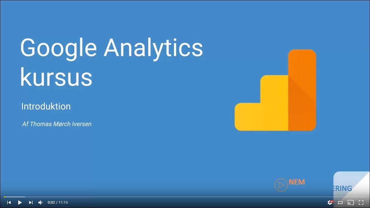 Dansk Google Analytics tutorial #1 | Introduktion til Google Analytics