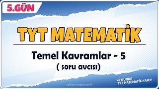 Temel Kavramlar 5  49 Günde TYT Matematik Kampı 5.Gün  Rehber Matematik