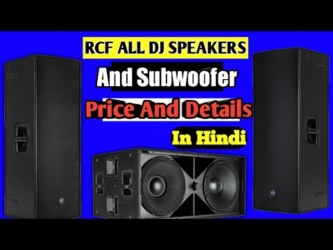 RCF DJ Speakers And Subwoofer Price And Detail In [HINDI]