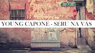 Young Capone - Seru na vás!