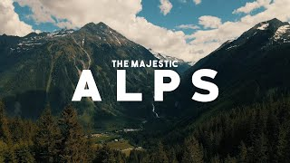 THE MAJESTIC ALPS