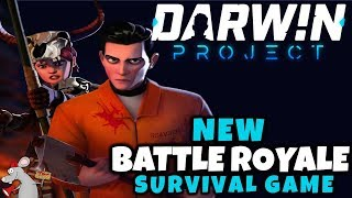 NEW BATTLE ROYALE GAME - THE DARWIN PROJECT - FIRST IMPRESSIONS
