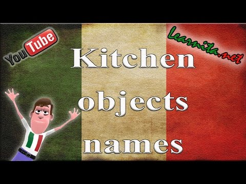 Italian lesson - Names of kitchen objects in italian