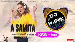Download lagu A Samita Remix | DJ Manik 2019 | DJ RS | EDM Drop Hot Mix | Odia Dance Mix