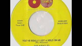 """You've Really Got a Hold on Me"" by The Miracles"