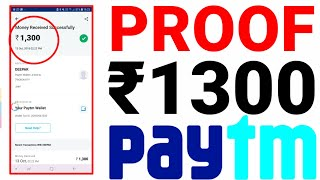₹1300 Proof   New App To Earn Free Paytm Cash