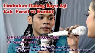 Download lagu LIMBUK AN bersama ki Dalang Bayu aji live di lubuk seberuk OKI 13 Agustus 2019 MP3