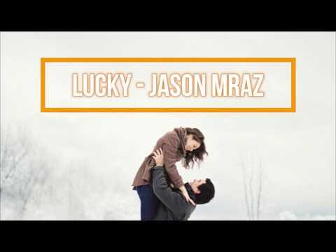 Jason Mraz - Lucky Terjemahan Indonesia