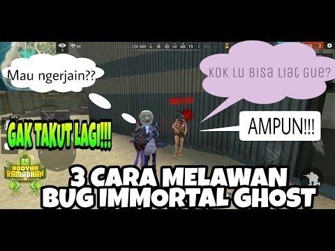 WAJIB TAU!!! 3 Cara Melawan Bug Immortal Ghost Di Free Fire