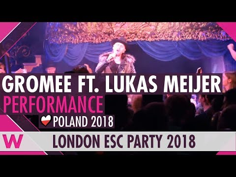 """Gromee feat. Lukas Meijer """"Light Me Up"""" (Poland 2018) LIVE @ London Eurovision Party 2018"""