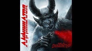 CHRONIQUE D'ALBUM 140 ANNIHILATOR FOR THE DEMENTED
