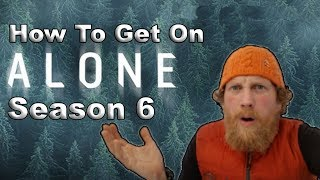 How to get on History Channel's Alone Season 6 thumbnail
