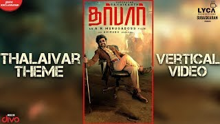 DARBAR (Tamil) - ThalaivarTheme (Vertical Video) | Rajinikanth | AR Murugadoss | Anirudh