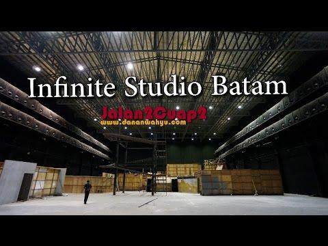 Jalan2Cuap2 - Infinite Studio, Hollywood di Pulau Batam