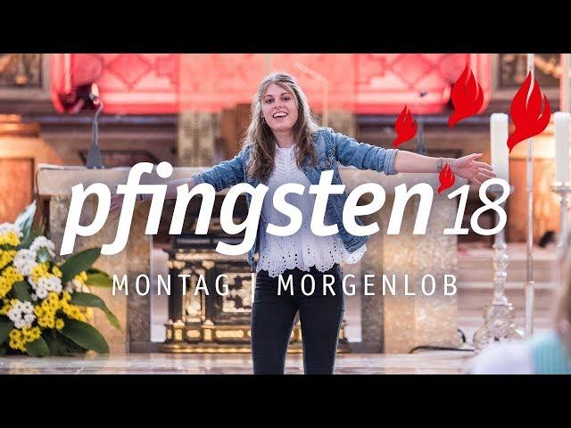 Pfingsten 18 - Montag Morgenlob